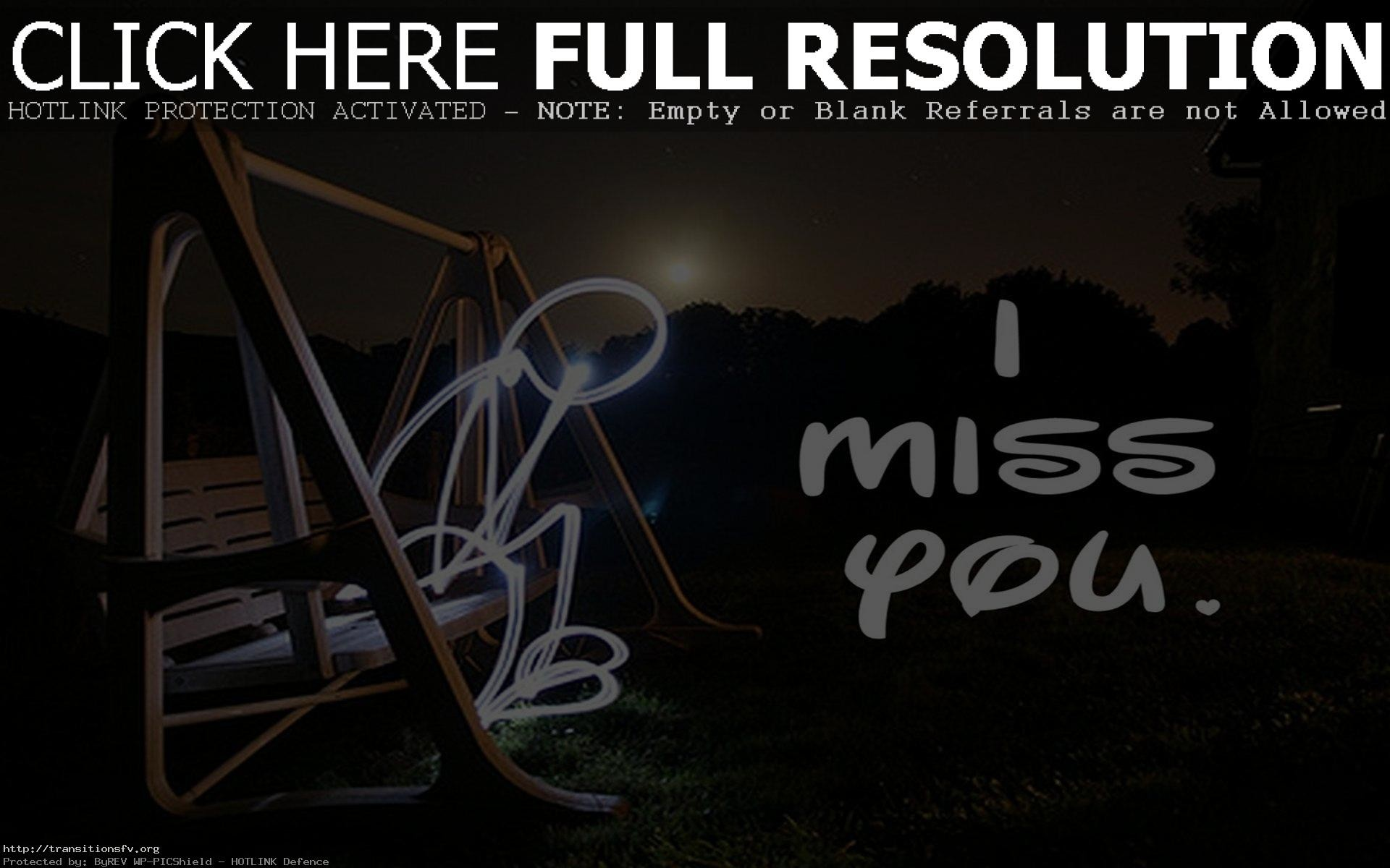 I Miss You Wallpapers 64 Background Pictures
