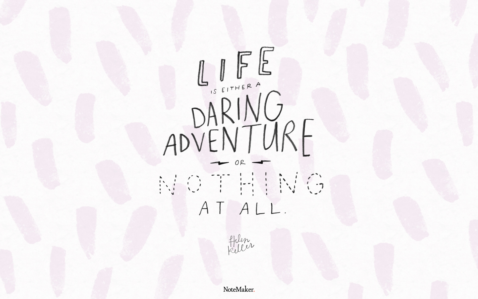 1920x1200 Inspirational Quote Life Is Either A Daring Adventure Or Nothing At All Helen Keller Desktop Wallpaper